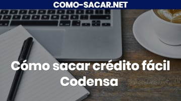 Cómo sacar crédito fácil Codensa