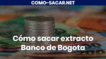 Cómo sacar extracto Banco de Bogota