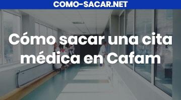 Cómo sacar una cita médica en Cafam