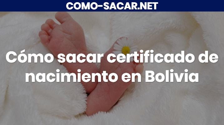 Cómo sacar certificado de nacimiento en Bolivia